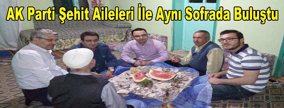 AK Parti Şehit Aileleri İle Aynı Sofrada Buluştu