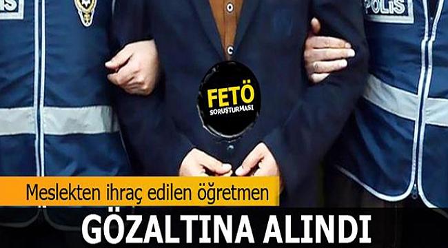 Fetö'den 1 Kişi Gözaltına Alındı