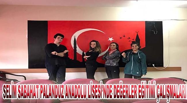 Selim Sabahat Palanduz Anadolu Lisesi'nde Değerler Eğitimi Çalışmaları