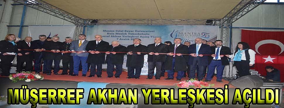 Müşerref Akhan Yerleşkesi Açıldı