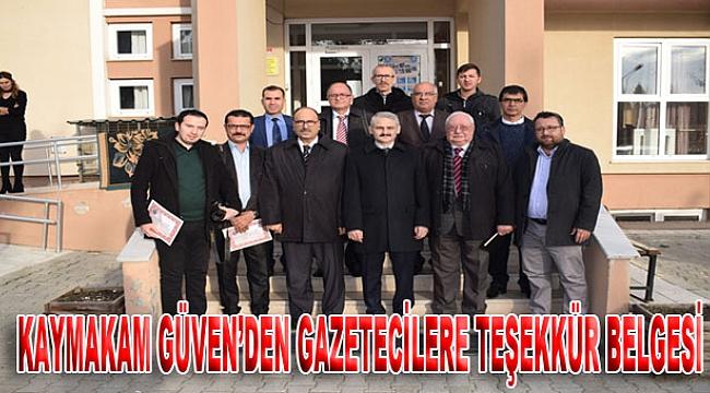KAYMAKAM GÜVEN'DEN GAZETECİLERE TEŞEKKÜR BELGESİ