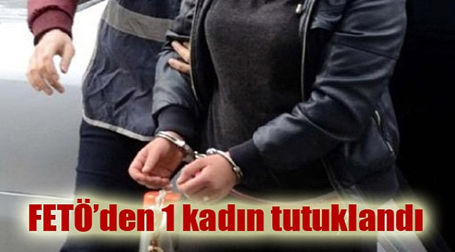 Kula'da 1 Kadın Fetö'den Tutuklandı