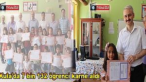 Kula'da 7 bin 132 öğrenci karne aldı(VİDEO HABER)