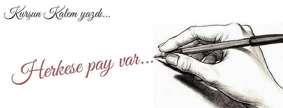 Herkese pay var...