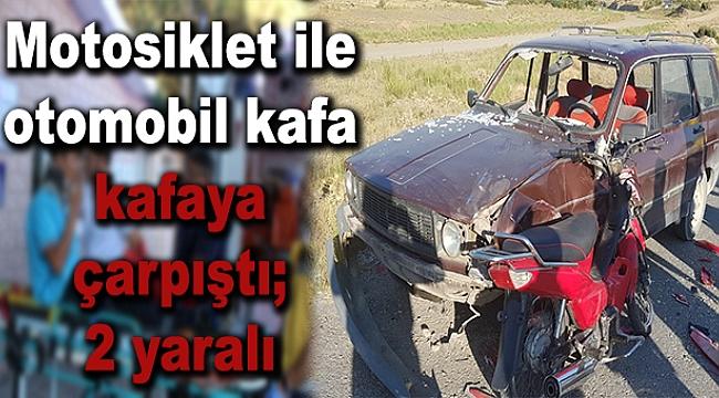 Motosiklet ile otomobil kafa kafaya çarpıştı;2 yaralı