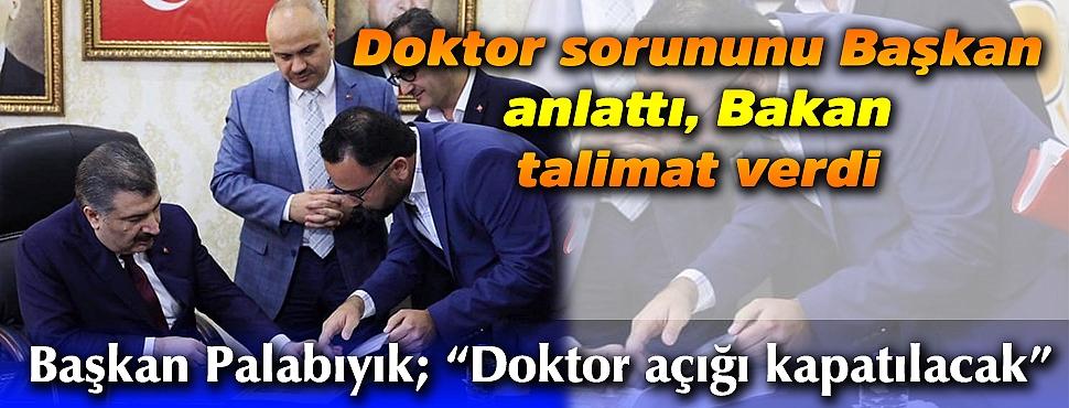 Doktor sorununu Başkan anlattı, Bakan talimat verdi