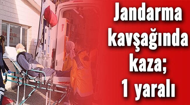 Jandarma kavşağında kaza; 1 yaralı