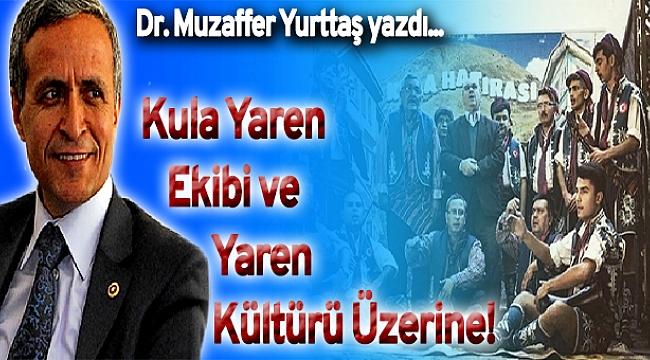 Kula Yaren Ekibi ve Yaren Kültürü Üzerine!