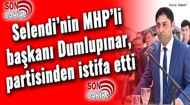 Selendi'nin MHP'li başkanı Dumlupınar, partisinden istifa etti