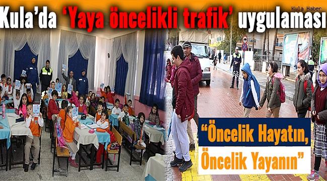 Kula'da 'Yaya öncelikli trafik' uygulaması