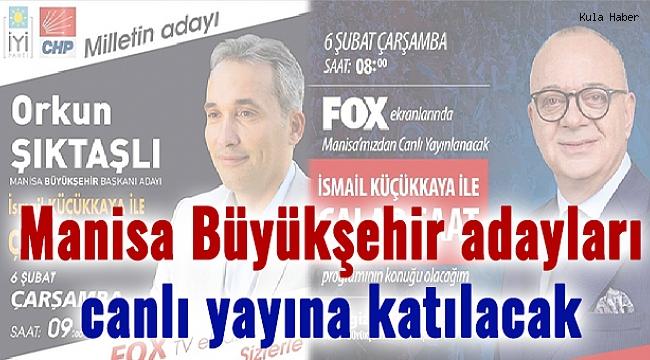 Manisa Büyükşehir adayları canlı yayına katılacak