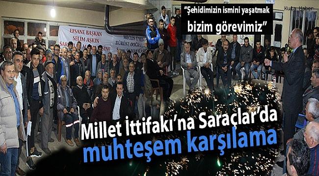 Millet İttifakı'na Saraçlar'da muhteşem karşılama