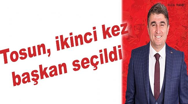 Tosun, ikinci kez başkan seçildi
