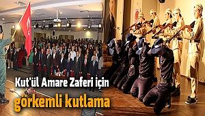 Kut'ül Amare Zaferi için görkemli kutlama