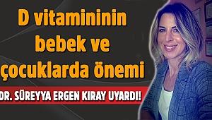 DR. SÜREYYA ERGEN KIRAY UYARDI!