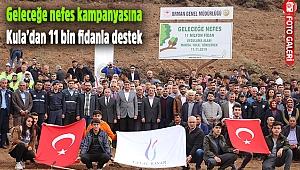 Geleceğe nefes kampanyasına Kula'dan 11 bin fidanla destek