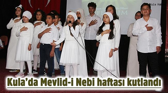 Kula'da Mevlid-i Nebi haftası kutlandı