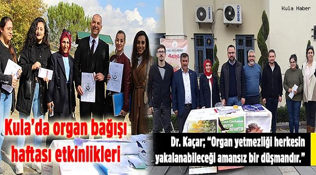 Kula'da organ bağışı haftası etkinlikleri