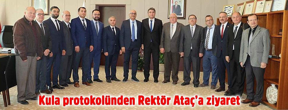Kula protokolünden Rektör Ataç'a ziyaret