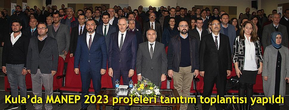 Kula'da MANEP 2023 projeleri tanıtım toplantısı yapıldı
