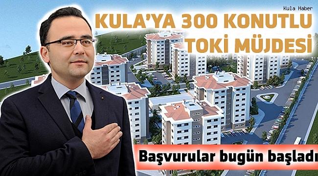 Kula'ya 300 konutlu TOKİ müjdesi