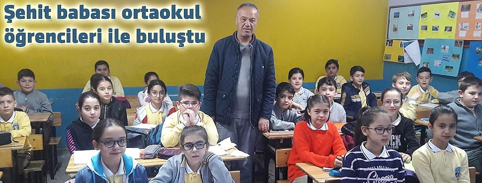Şehit babası ortaokul öğrencileri ile buluştu
