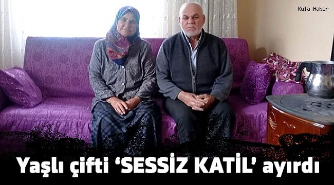 Yaşlı çifti 'SESSİZ KATİL' ayırdı