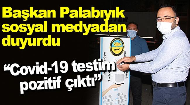 AK Parti Kula İlçe Başkanı Palabıyık Covid-19 testinin pozitif çıktığını açıkladı