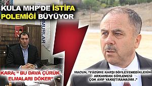 Kula MHP'de istifa polemiği büyüyor