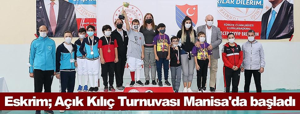Eskrim; Açık Kılıç Turnuvası Manisa'da başladı