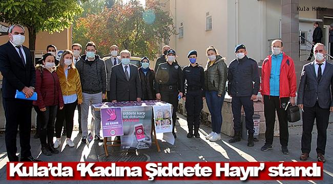 Kula'da 'Kadına Şiddete Hayır' standı