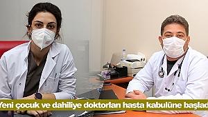 Yeni çocuk ve dahiliye doktorları hasta kabulüne başladı