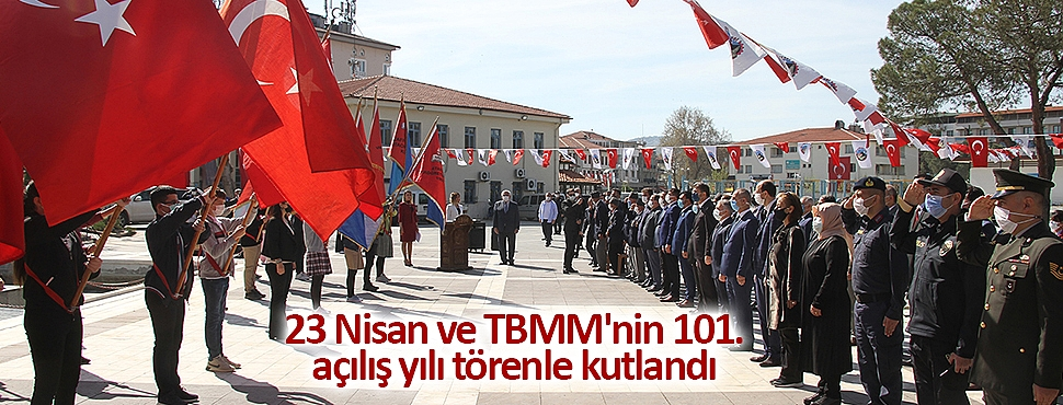 23 Nisan ve TBMM'nin 101. açılış yılı törenle kutlandı