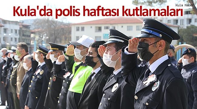 Kula'da polis haftası kutlamaları