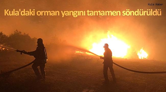 Kula'daki orman yangını tamamen söndürüldü