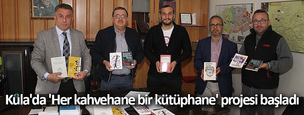 Kula'da 'Her kahvehane bir kütüphane' projesi başladı