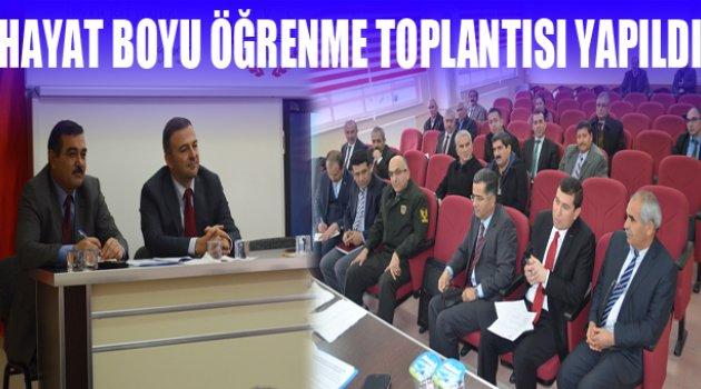 HAYAT BOYU ÖĞRENME TOPLANTISI YAPILDI