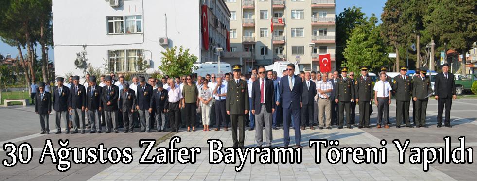 30 Ağustos Zafer Bayramı Töreni Yapıldı
