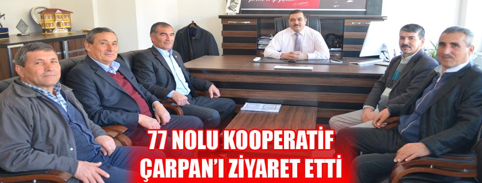 77 NOLU KOOPERATİF ÇARPAN'I ZİYARET ETTİ
