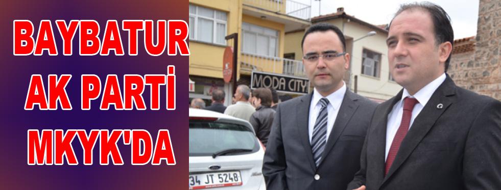 BAYBATUR; AK PARTİ MKYK'DA