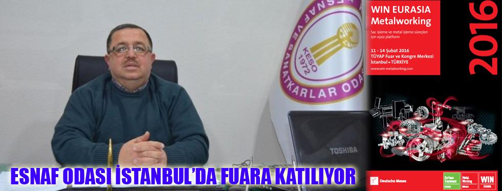 ESNAF ODASI İSTANBUL'DA FUARA KATILIYOR