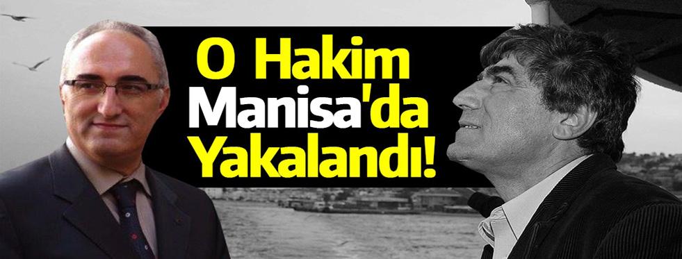 Hrant Dink Davasını Karara Bağlayan Hakim Manisa'da Yakalandı