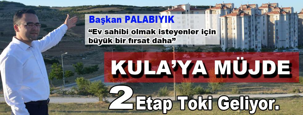 PALABIYIK'TAN TOKİ MÜJDESİ